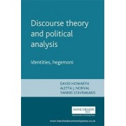 Discourse Theory and Political Analysis by David R. Howarth