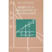 Berkeley's Philosophy of Mathematics by Douglas M. Jesseph