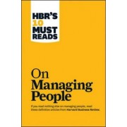 HBR's 10 Must Reads on Managing People (with Featured Article Leadership That Gets Results, by Daniel Goleman) by Harvard Business Review