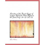Narrative of the Recent Voyage of Captain Ross to the Arctic Regions in the Years 1829-30-31-32-33 by Edwin Williams