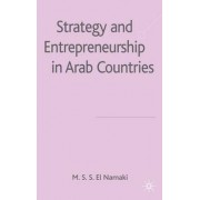Strategy and Entrepreneurship in Arab Countries by M. S. S. El-Namaki