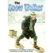 The Snow Walker by Margaret K. Wetterer