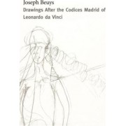 Drawings After the Codices Madrid of Leonardo Da Vinci by Joseph Beuys