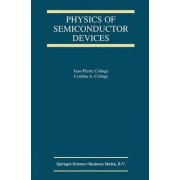 Physics of Semiconductor Devices by J. P. Colinge