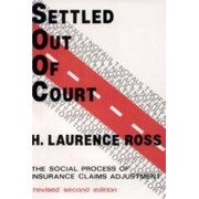 Settled out of Court by Profesor H Laurence Ross