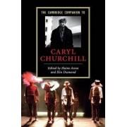 The Cambridge Companion to Caryl Churchill by Elaine Aston