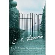 The Complete C. S. Lewis Signature Classics by C. S. Lewis