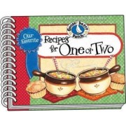 Our Favorite Recipes for One or Two by Gooseberry Patch