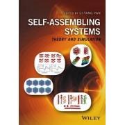 Self-Assembling Systems by Li-Tang Yan