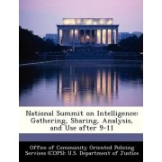 National Summit on Intelligence by Office of Community Oriented Policing Se