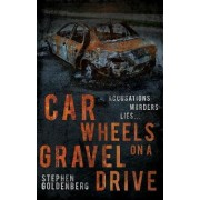 Car Wheels on a Gravel Drive by Stephen Goldenberg