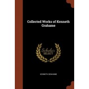 Collected Works of Kenneth Grahame
