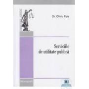 Serviciile de utilitate publica - Oliviu Puie