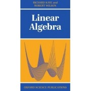 Linear Algebra by Richard Kaye