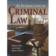 An Introduction to Criminal Law by Philip E. Carlan