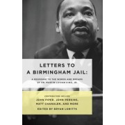 Letters to a Birmingham Jail by Bryan Loritts