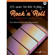 It's Never Too Late To Play Rock N' Roll by Pam Wedgwood