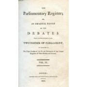 The Parliamentary Register, Or An Impartial Report Of The Debates That Have Occurred In The Two Houses Of Parliament, Vol. Iii