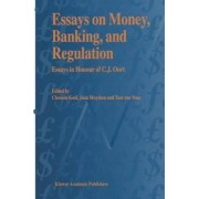 Essays on Money, Banking and Regulation by Clemens Kool