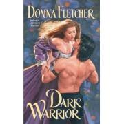 Dark Warrior by Donna Fletcher
