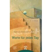 Dietrich Bonhoeffer. Worte f