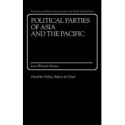Political Parties of Asia and the Pacific: Laos-Western Samoa Volume 2 by Haruhiro Fukui