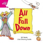 Rigby Star Independent Pink Reader 11: All Fall Down
