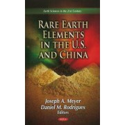 Rare Earth Elements in the U.S. & China by Joseph A. Meyer