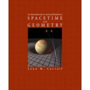 Spacetime and Geometry by Sean M. Carroll