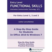 Entry Level Functional Skills Information Communication Technology (ICT) by Lorna Bointon