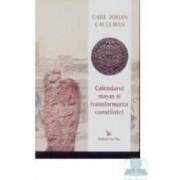 Calendarul mayas si transformarea constiintei - Carl Johan Calleman