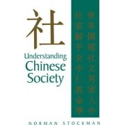 Understanding Chinese Society by Norman Stockman