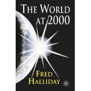 The World at 2000 by Fred Halliday