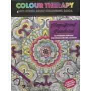 Colour Therapy Magnificent Mandalas - Carte de colorat pentru adulti