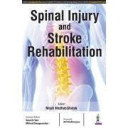 Spinal Injury and Stroke Rehabilitation by Mouli Madhab Ghatak