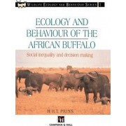 Ecology and Behaviour of the African Buffalo by Herbert H. T. Prins