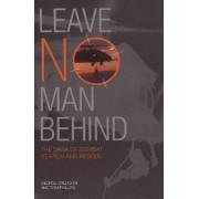 Leave No Man Behind by George V. Galdorisi