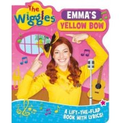 The Wiggles Lift-the-Flap Books with Lyrics: Emma's Yellow Bow