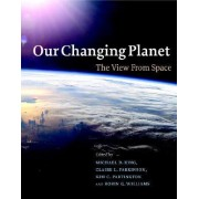 Our Changing Planet by Michael D King
