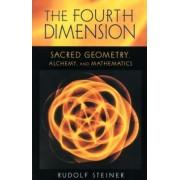 The Fourth Dimension by Rudolf Steiner