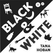 Black and White by Tana Hoban