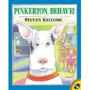 Pinkerton, Behave! by Steven Kellogg