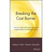 Breaking the Cost Barrier by Stephen A. Ruffa
