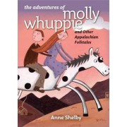The Adventures of Molly Whuppie and Other Appalachian Folktales by Anne Shelby