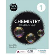 OCR A Level Chemistry Student: Book 1 by Mike Smith