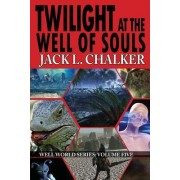 Twilight at the Well of Souls (Well World Saga by Jack L Chalker