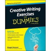 Creative Writing Exercises For Dummies by Maggie Hamand