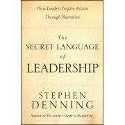 The Secret Language of Leadership by Stephen Denning