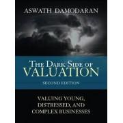 The Dark Side of Valuation (Paperback) by Aswath Damodaran