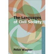 Languages of Civil Society: v. 1 by Peter Wagner